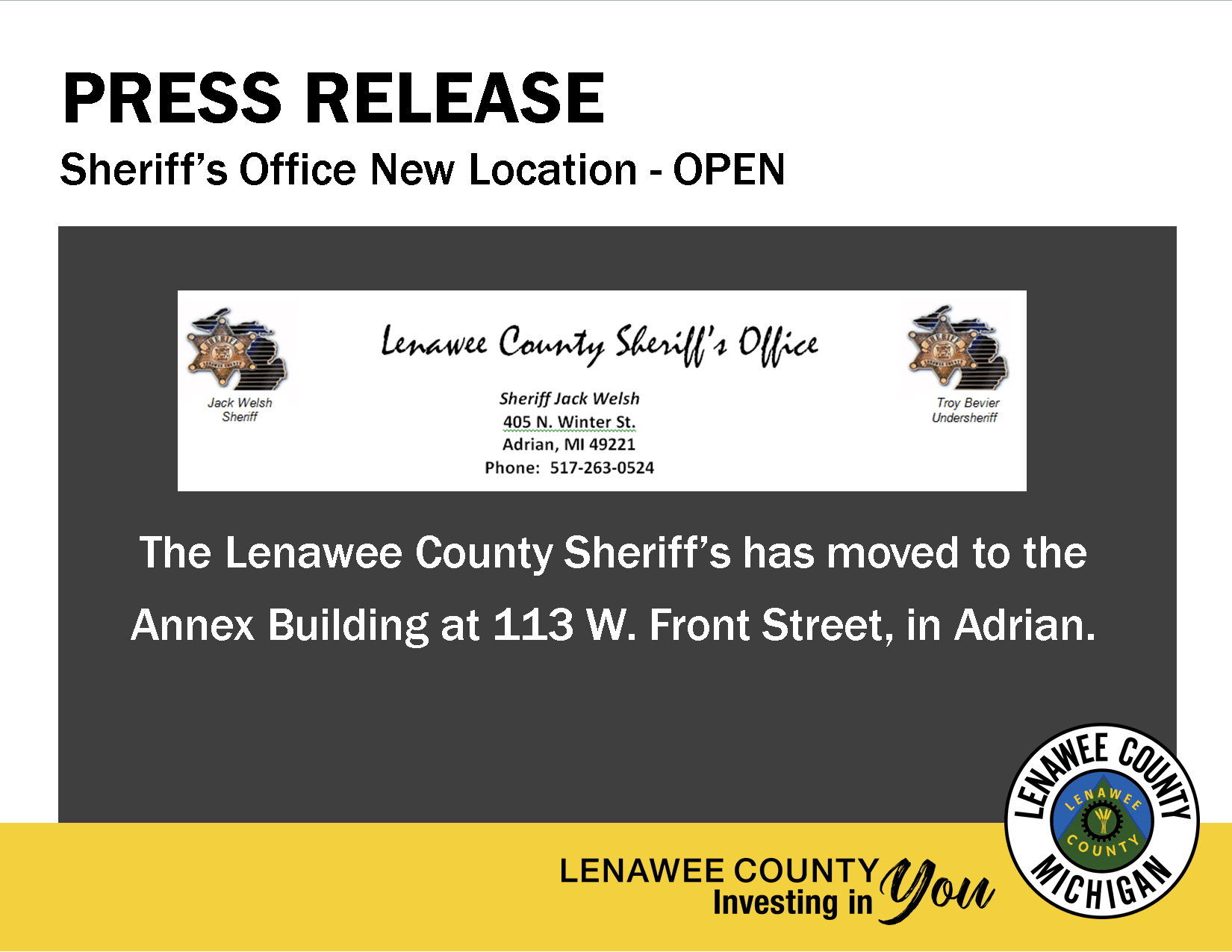 The Sheriff&#39s Office has moved to 113 W. Front Street in Adrian