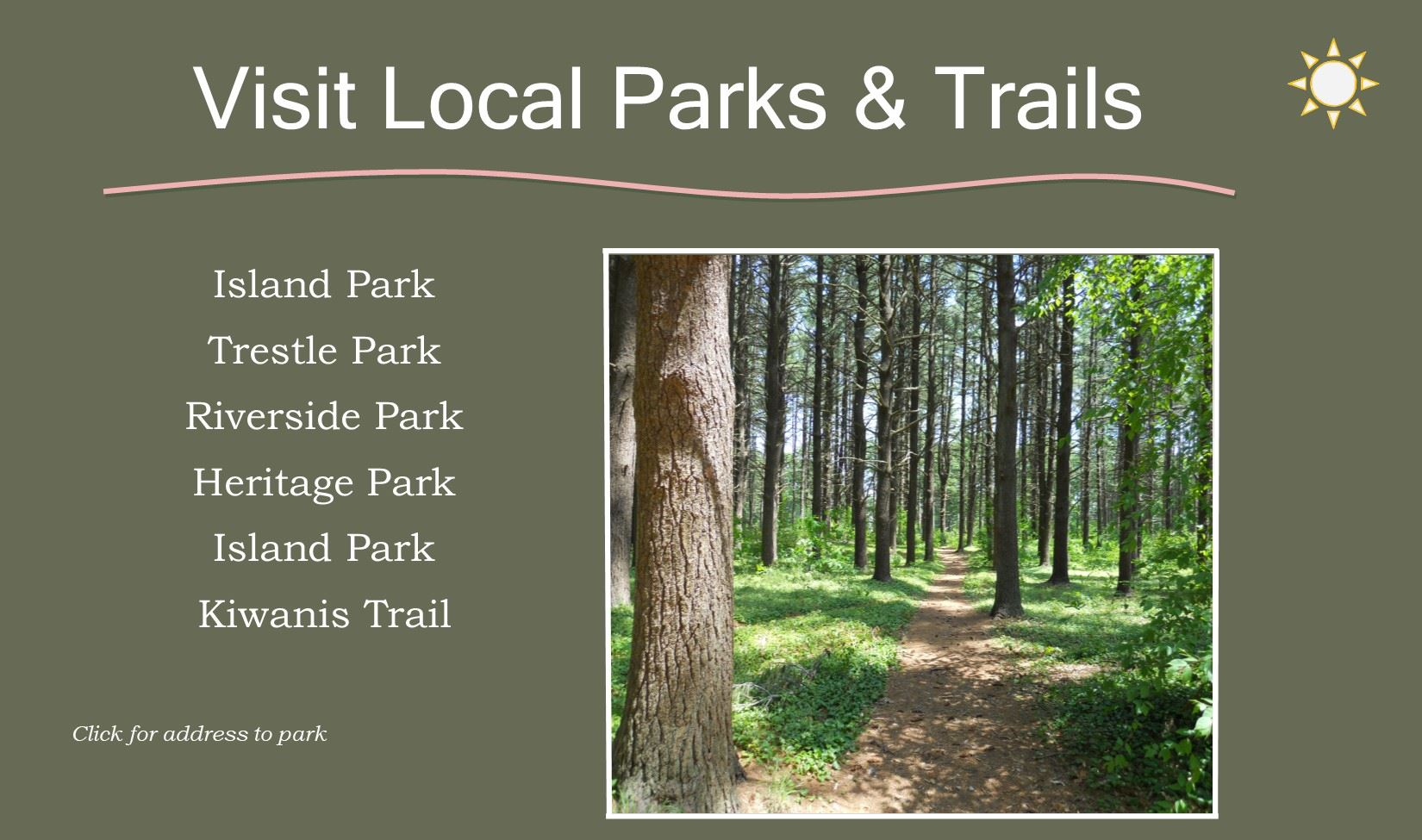 Local parks and trails with a picture of a trail through a canopy of trees